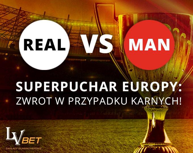 Stawiaj na zwycięzcę meczu o Superpuchar Europy w LVBET