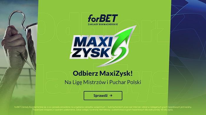 MaxiZysk na Ligę Mistrzów i Puchar Polski
