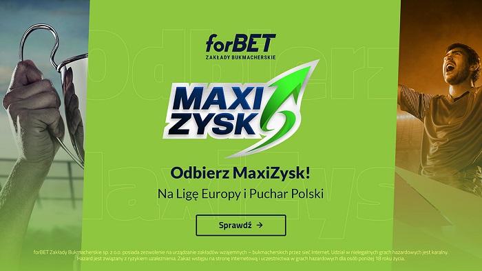MaxiZysk na Ligę Europy i Puchar Polski