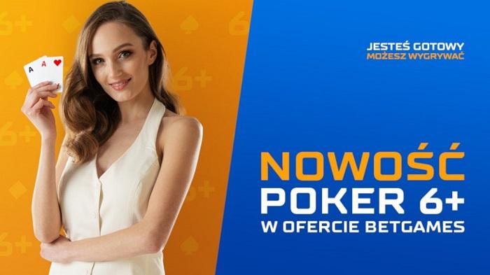 Nowość w ofercie Betgames – Poker 6+!