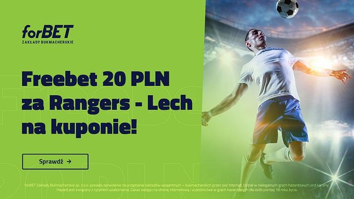 Freebet 20 PLN na piłkę nożną (Rangers – Lech Poznań)