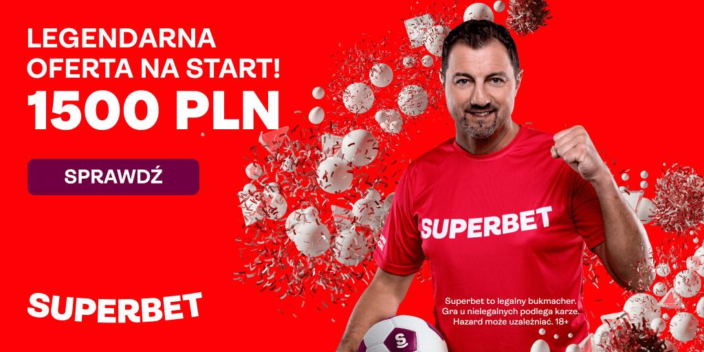 Mistrzowskie rozdanie Superbet – od teraz aż 1500+20 pln na start!