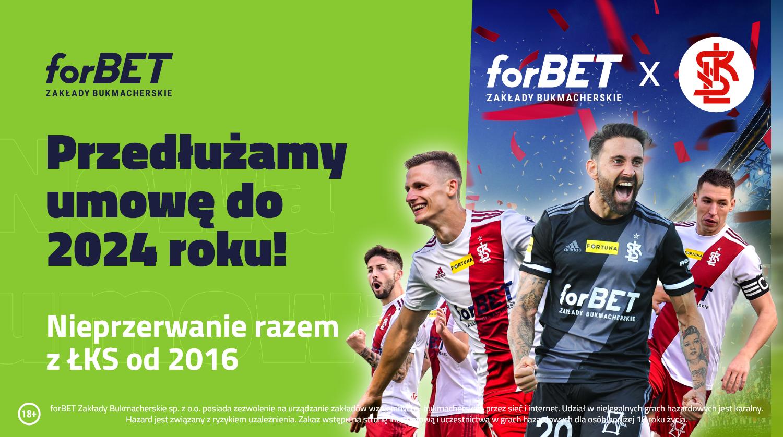 ŁKS i forBET – Gramy Razem do 2024!